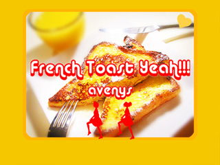 French Toast Yeah!!